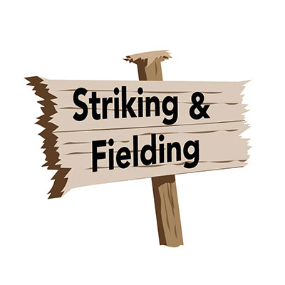 Striking and Fielding